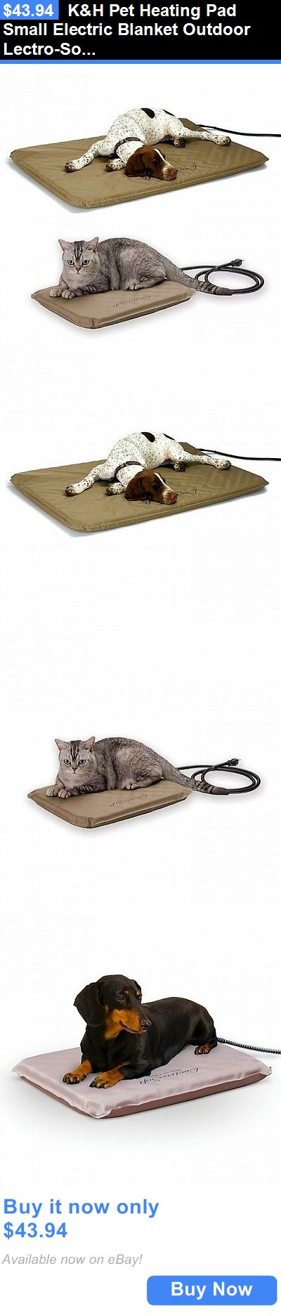Pet Supplies: Kandh Pet Heating Pad Small Electric Blanket Outdoor Lectro-Soft Cover Dog Cat New BUY IT NOW ONLY: $43.94