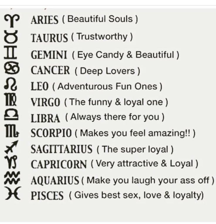 Taureans lie, Librians and Scorpios are self-centered, Pisceans suck in bed, Capricorns are not attractive and Virgos are only loyal to themselves. i hate everyone else.
