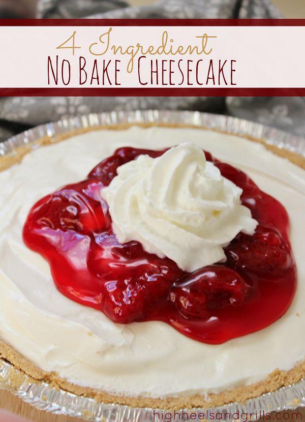 4 Ingredient No-Bake Cheesecake - High Heels and Grills