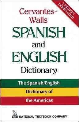 Precision Series Cervantes-Walls Spanish/English Dictionary: Spanish-English, English-Spanish