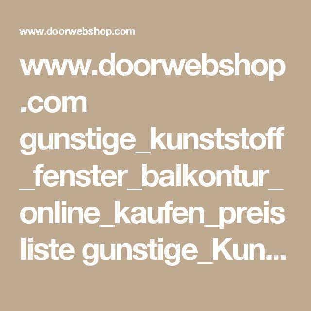 www.doorwebshop.com gunstige_kunststoff_fenster_balkontur_online_kaufen_preisliste gunstige_Kunststofffenster_aus_Polen_5kammer kunststoff_balkontur_online_kaufen