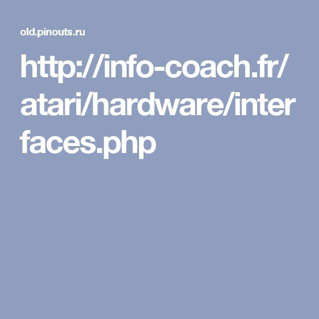 http://info-coach.fr/atari/hardware/interfaces.php