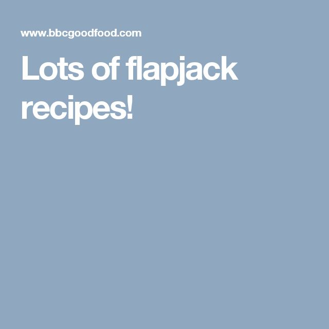Lots of flapjack recipes!