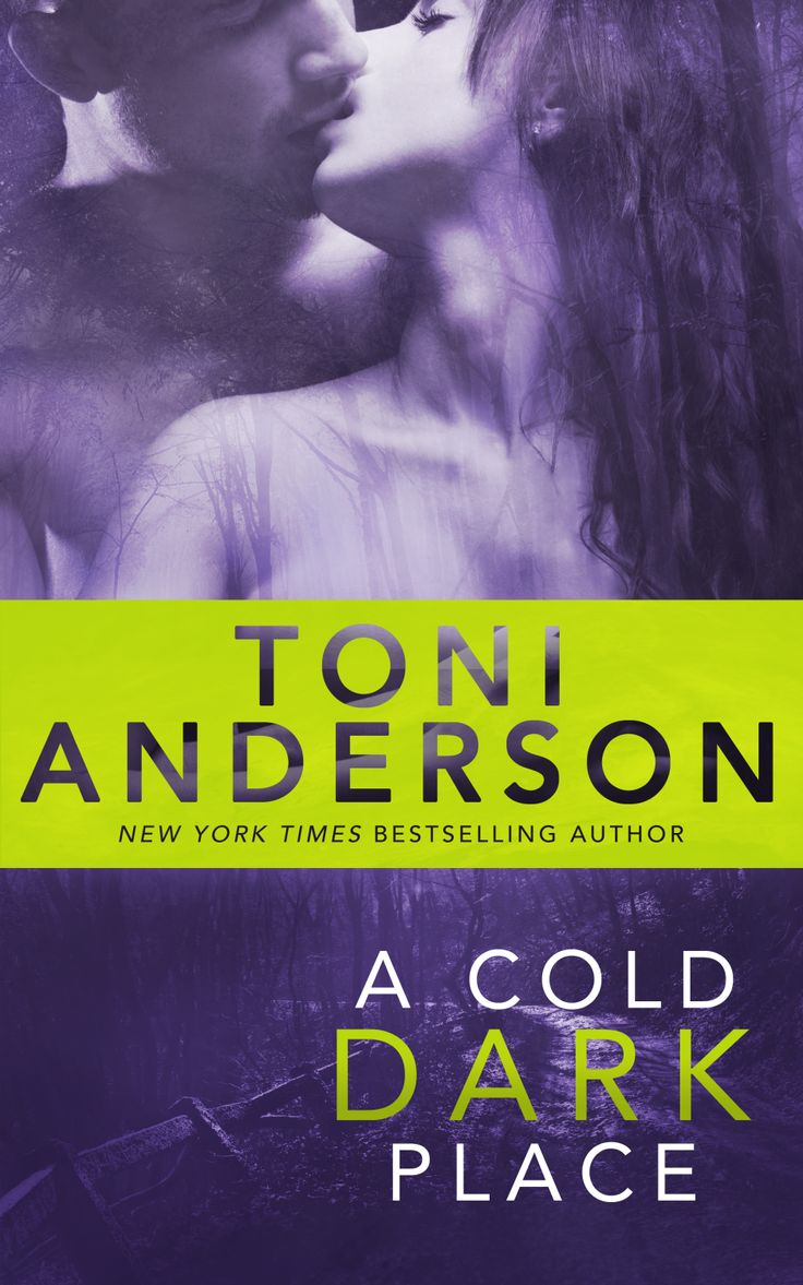 A Cold Dark Place (Cold Justice #1) by Toni Anderson