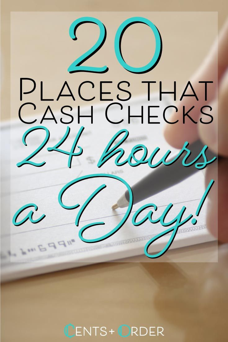 24 Hour Check Cashing Stores Located Near You Personal Finance Budget Smart Money Money Choices