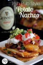 Irish Pub Style Potato Nachos....  crispy potato slices loaded up with all of your favorite nachos toppings!