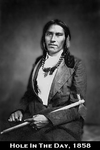 "Chief Hole in the Day feathered his own nest when signing treaties. An annuity of 1000 dollars for 20 yrs, a section of land with a good house built on it by the US. He had servants and lived like a Lord. Other chiefs became resentful of his status. When his people were forced to White Earth reservation, ""I'll never go,"" he said, and stayed on his land. His ascendency was not gained through his people but by government favor. Riding in his buggy one day he was waylaid and shot dead."