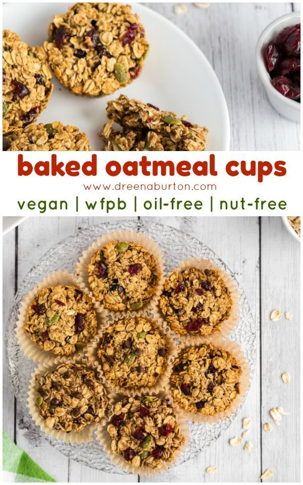 Baked Oatmeal Cups Vegan Whole Foods Plant Based Oil Free Nut Free Recipe Whole Food Recipes Baked Oatmeal Cups Recipes