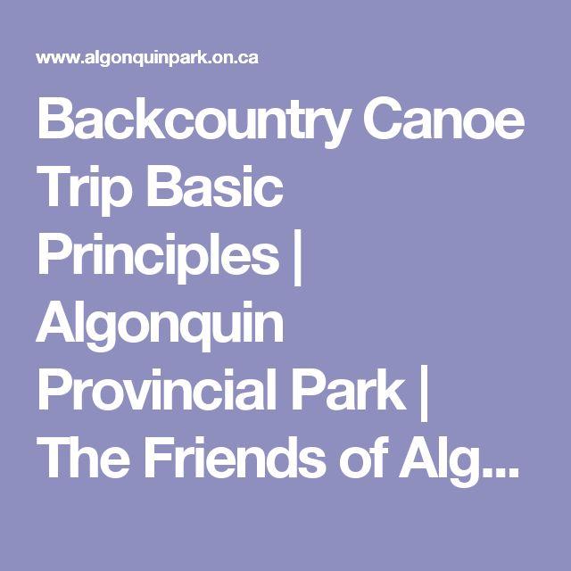 Backcountry Canoe Trip Basic Principles | Algonquin Provincial Park | The Friends of Algonquin Park