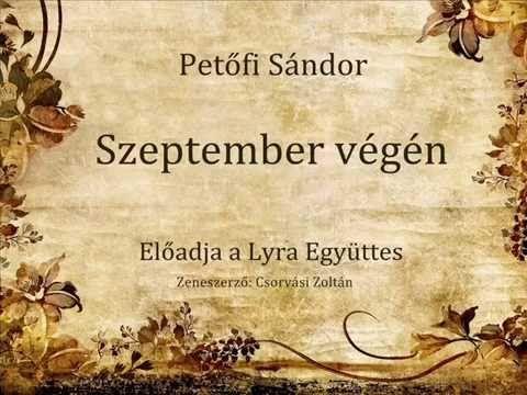 A megzenésített Szeptember végén. Hallgassátok meg!
