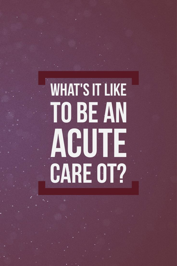 What's it like to be an acute care occupational therapist? As told by a tight-knit team of male OTs. http://otpotential.com/blog/acute-care-occupational-therapy