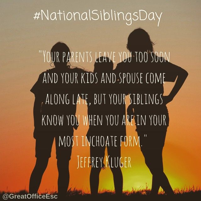 Happy Sister And Brothers Day: National Siblings Day Quote By Jeffrey Kluger