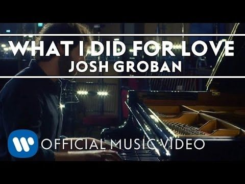 """Josh Groban - 'What I Did For Love' (A Chorus Line) ... from his new album """"Stages"""", a collection of favorite classic songs from the Movies and Theatre [Official Music Video] - YouTube"""