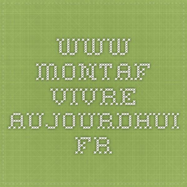www.montaf.vivre-aujourdhui.fr