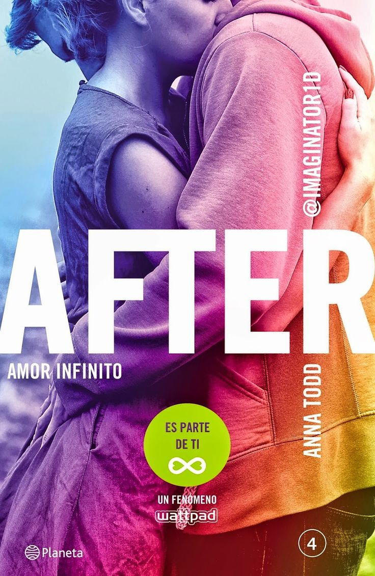 After 4 - Amor infinito - Anna Todd