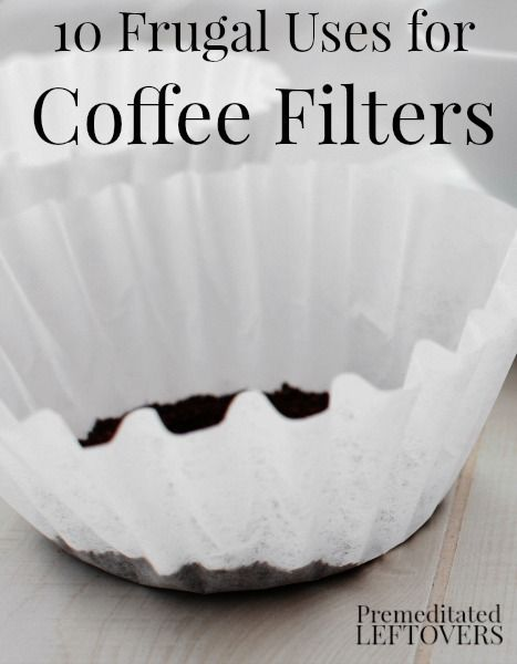 10 Frugal Uses for Coffee Filters. Coffee filters are good for more than just brewing coffee! Here are 10 frugal ways to use coffee filters around your home.