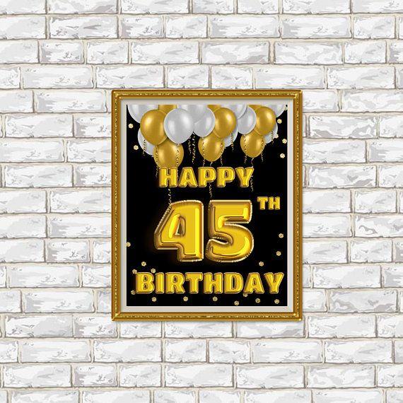 Happy Birthday 45 Golden Balloons Gold Sign 45th Birt
