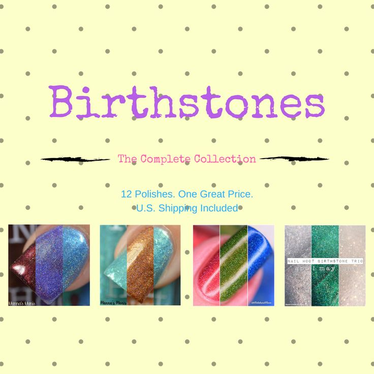 All Birthstone Polishes, January through December, 12 Bottles (Shipping Included)