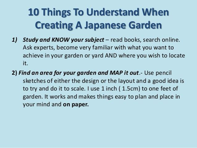 http://www.slideshare.net/Japzen/10-things-to-understand-when-creating-and-making-a-japanese-garden