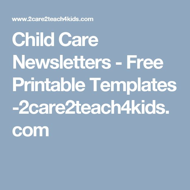 Child Care Newsletters Free Printable Templates 2care2teach4kids Pre K Cl Childcare Printables