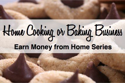 Start a business at home cooking or baking. Steps to inspire you to get started!