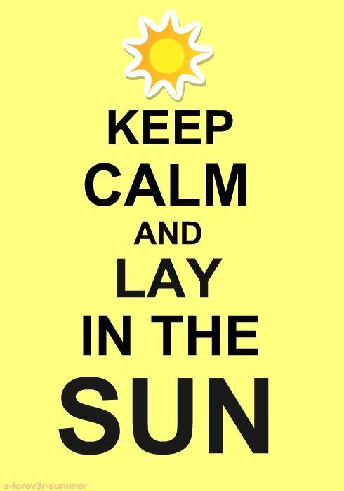 5 Reasons to Savor Summer Just Keep Calm Friends