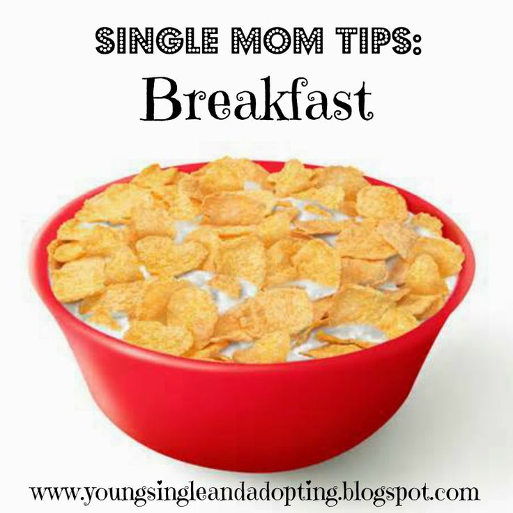 Young, Single, And Adopting: SINGLE MOM TIPS: Breakfast Organization