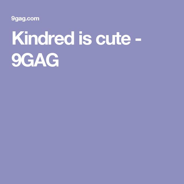 Kindred is cute - 9GAG