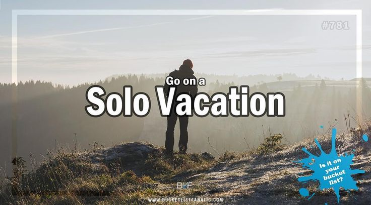 Go on a solo vacation?! #bucketlistideas #bucketlist #blf #solotravel