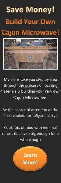 Cajun Microwave Plans