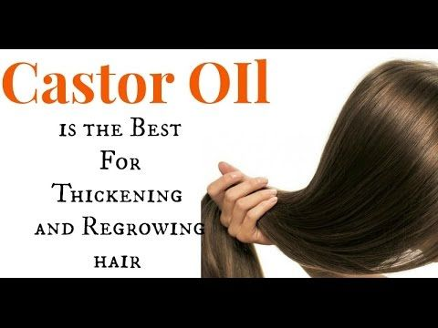Castor Oil for Hair Growth and Thickness