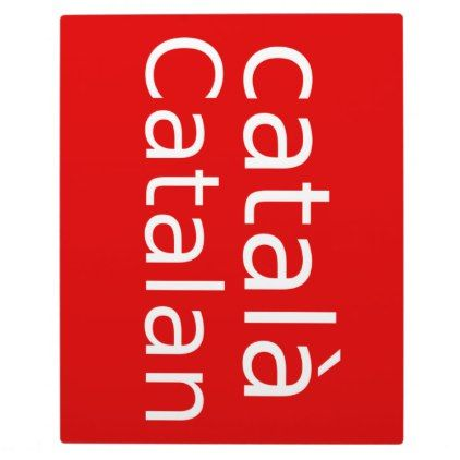 Catalan Language Design Plaque - personalize cyo diy design unique