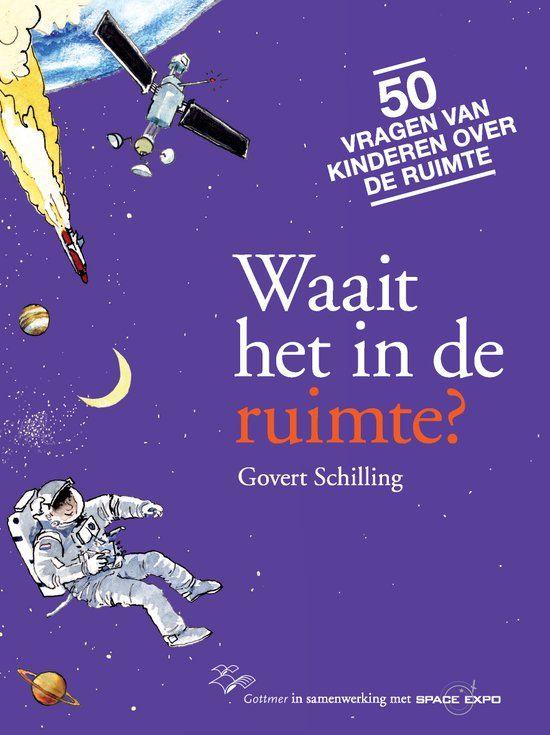 bol.com   Waait het in de ruimte ?, Govert Schilling   9789025752408   Boeken