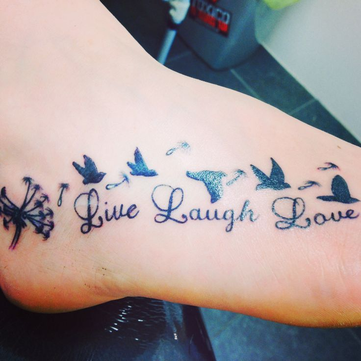 My gorgeous foot tattoo, Live laugh love ️ | Tatts are ...
