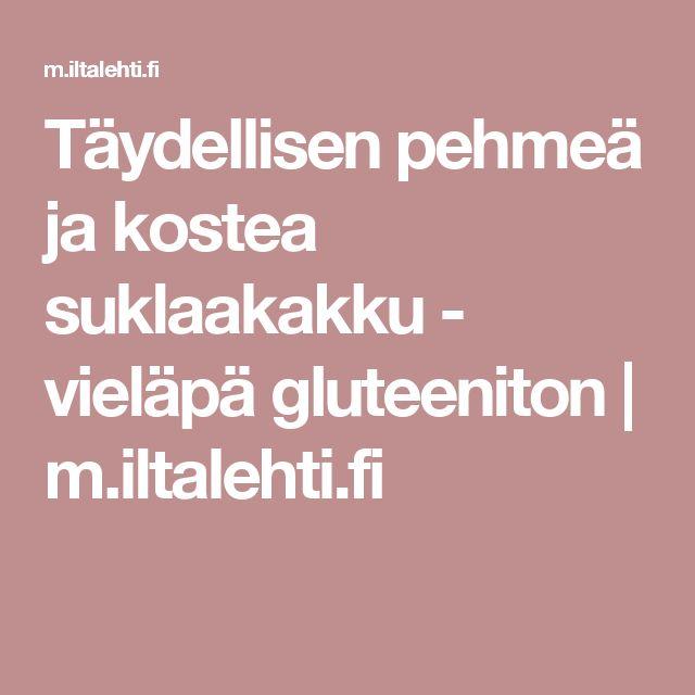 Täydellisen pehmeä ja kostea suklaakakku - vieläpä gluteeniton | m.iltalehti.fi