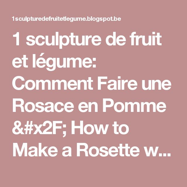 17 meilleures id es propos de sculptures de fruits sur pinterest art alim - Comment faire une rosace trilobee ...