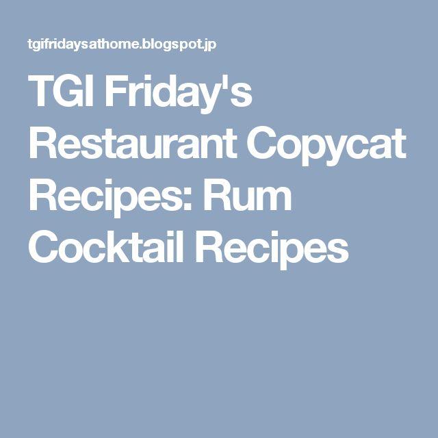 TGI Friday's Restaurant Copycat Recipes: Rum Cocktail Recipes