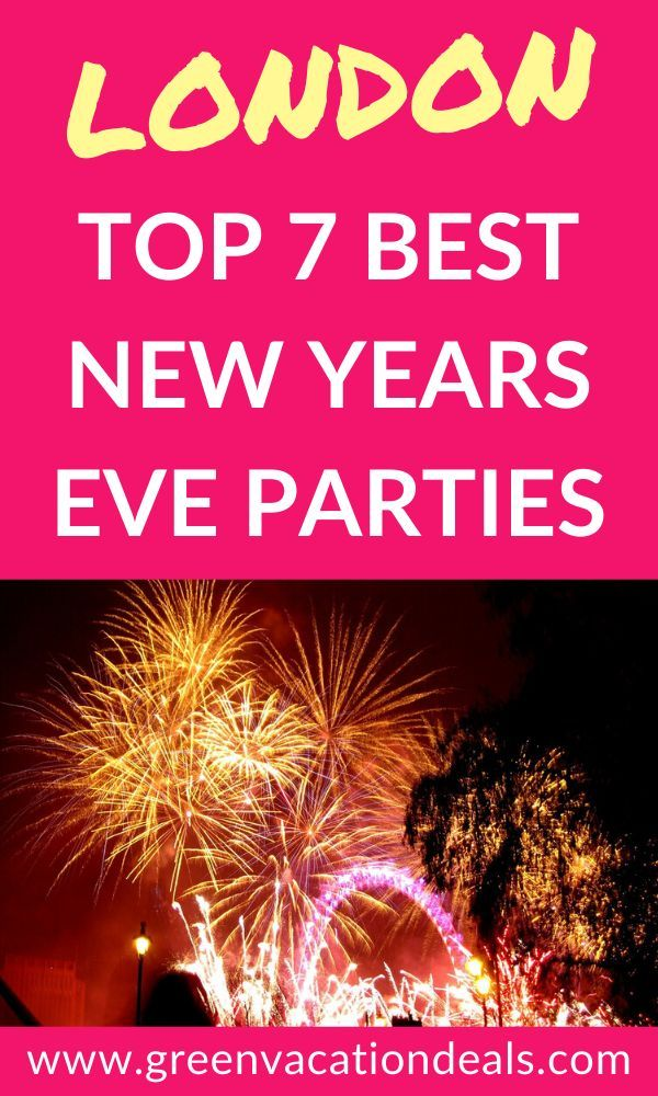 Top 7 Best New Years Eve Parties In London New Years Eve Party New Year S Eve Celebrations Eve Parties