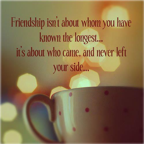 Amazing FRIENDSHIP U003d Itu0027s Not About The Ones Youu0027ve Known The Longest, Itu0027s About  The Ones Who Came And Never Left Your Side.*✻ღϠu20a1ღ¸. Good Looking