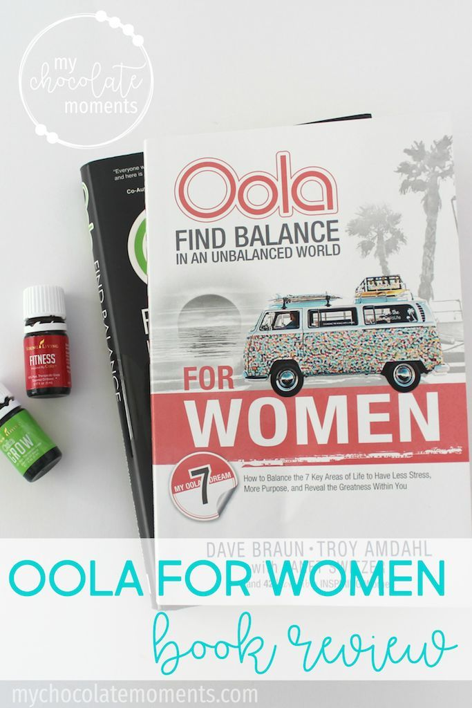 Oola for Women find balance in an unbalanced world | book review | books | oola | personal growth | essential oils | Young Living