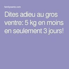 Dites adieu au gros ventre: 5 kg en moins en seulement 3 jours! lire la suite / http://www.sport-nutrition2015.blogspot.com