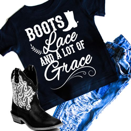 Boots, Lace and a lot of Grace girls graphic t-shirt. Infant and toddler sizes. Cowgirl, Cowboy boots, cowgirl boots, country, southern, kids fashion, monochrome, graphic shirts, graphic tee. Rebellious Dudes and Dolls.