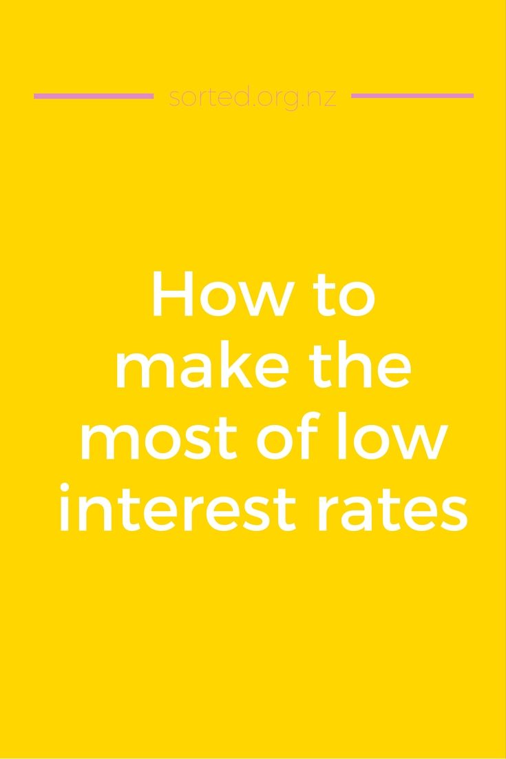 Low interest rates give you a sweet opportunity to pay down debt and get ahead – take advantage of them while they last.