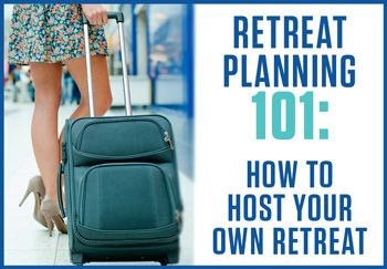 How to Host Your Own Retreat - great ideas for any business owner looking to give their clients a chance to spend some focused time with you and other like-minded souls.