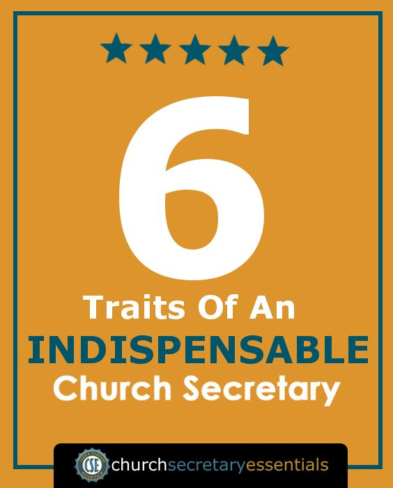 "6 Traits of An Indispensable Church Secretary -- ""Indispensable"" doesn't mean that your office can't run without you. A truly Indispensable assistant makes certain that things flow smoothly whether they are present or not (see Trait #2 below). How do you do that without losing yourself in the process? http://churchsecretaryessentials.com/6-traits-indispensable-church-secretary/"