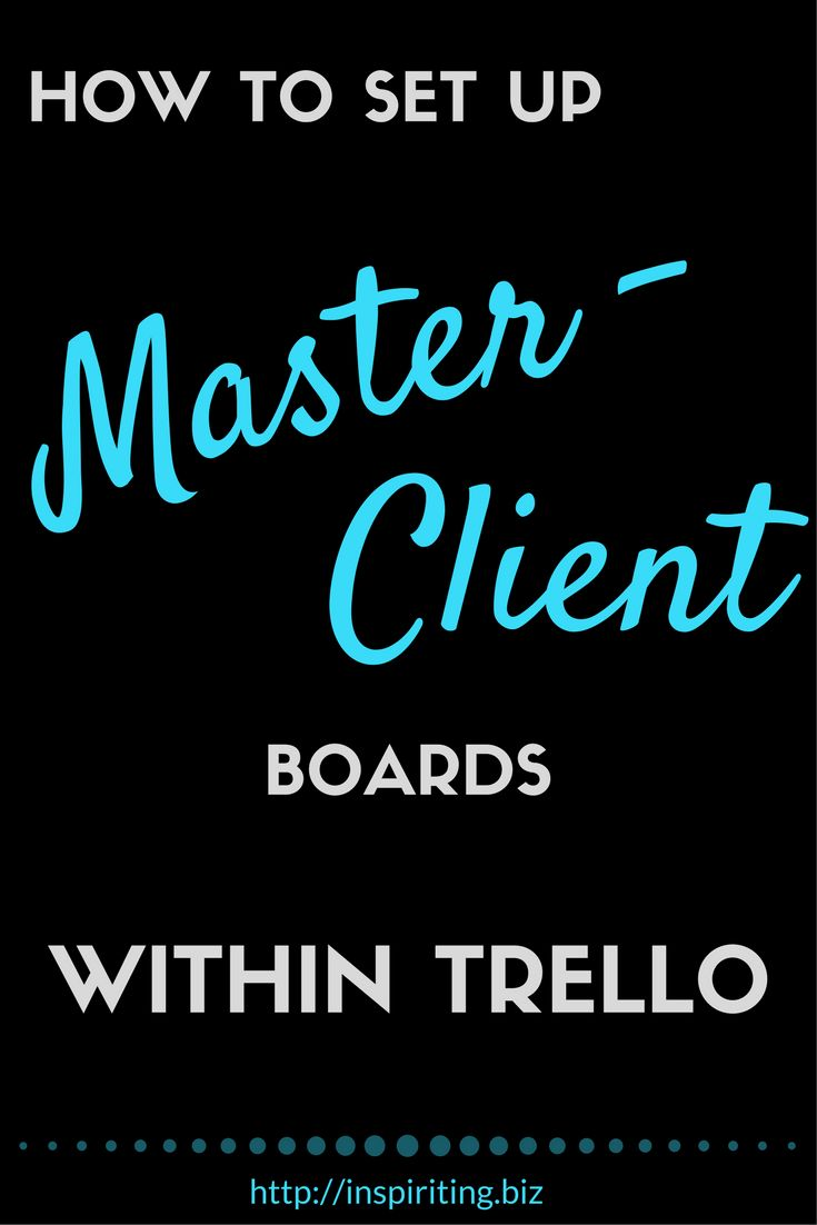Automated Master-Client Boards for Online Entrepreneurs | How to set up a Master-Client board system with Butler for Trello #Workflow #Solutions #Trello #Course
