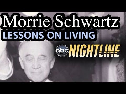 (Tuesdays with) Morrie Schwartz: Lessons on Living - Ted Koppel Nightline FULL Interview - YouTube