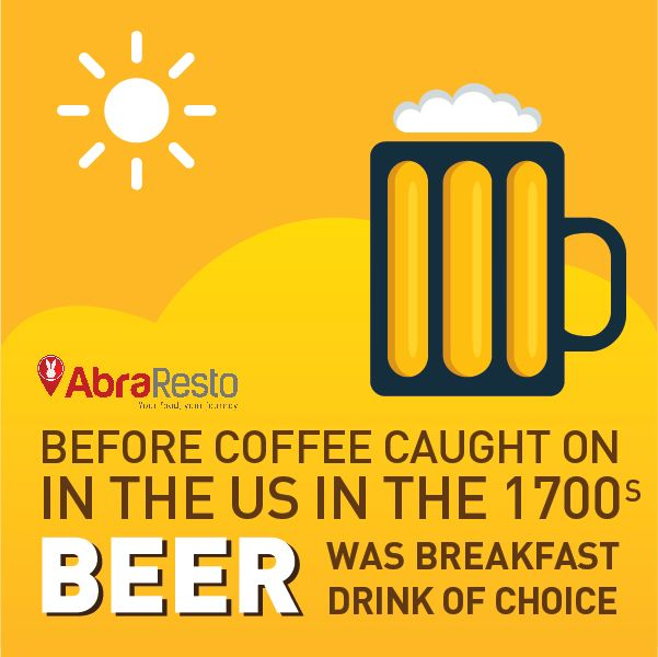 Before Coffee Caught On In The Us In The 1700s, Beer Was Breakfast Drink Of Choice