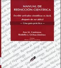 Manual de Redacción Científica: Escribir artículos científicos es fácil, después de ser difícil: Una guía práctica. | infotra