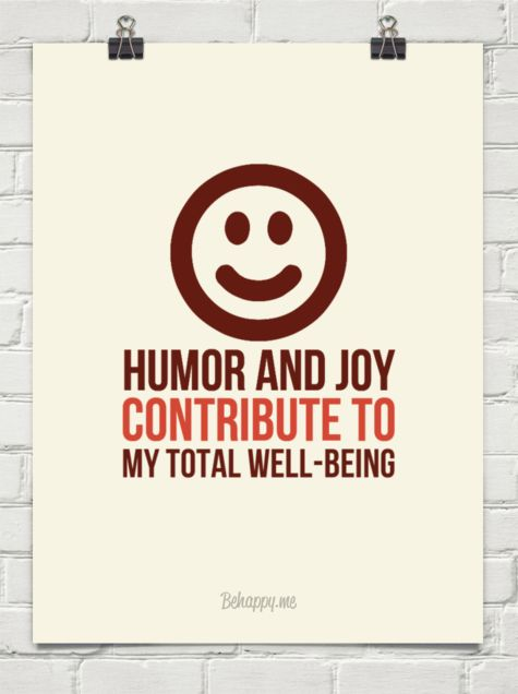 Humor and joy contribute to  my total well-being #189290